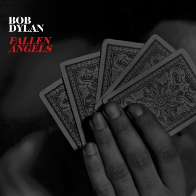 NEW BOB DYLAN STUDIO ALBUM - FALLEN ANGELS - SET FOR MAY 20 RELEASE; 12-song collection spotlights compositions from great American songwriters interpreted by Dylan through his singular talents as a vocalist, arranger and bandleader