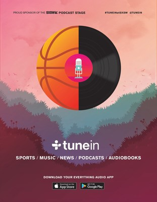 TuneIn Announces 2017 South by Southwest (SXSW) Festival Activities