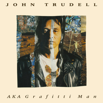 John Trudell Archives & Inside Recordings Re-Release the Critically Acclaimed 'John Trudell - AKA Grafitti Man' On 180-Gram Vinyl And CD, Available Worldwide On June 2, Available On johntrudell.com